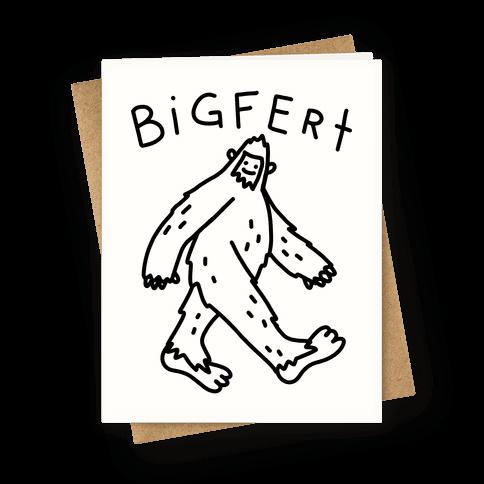 Derpy Bigfert Sasquatch Greeting Card