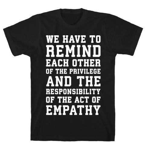 The Act of Empathy White Print T-Shirt