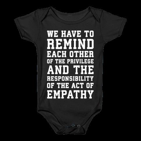 The Act of Empathy White Print Baby Onesy