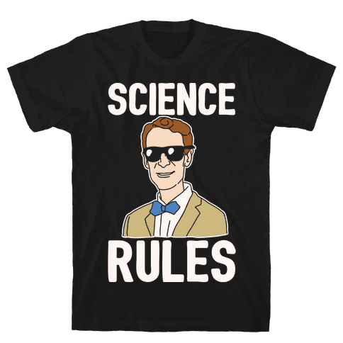 Science Rules White Print Mens T-Shirt