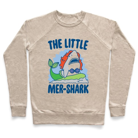 The Little Mer-Shark Parody Pullover