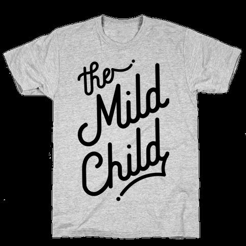 The Mild Child Mens T-Shirt