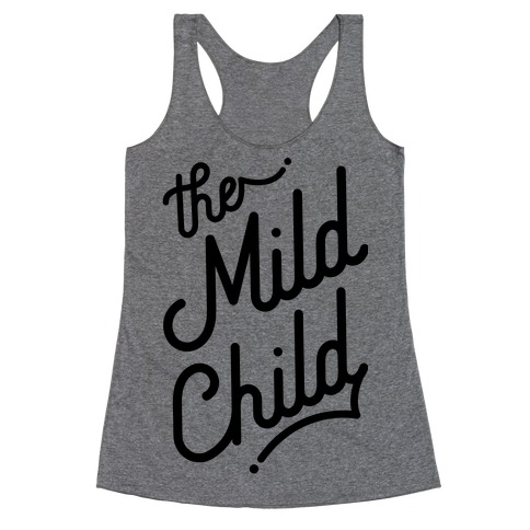 The Mild Child Racerback Tank Top