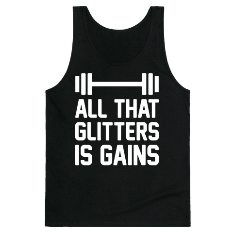 All That Glitters Is Gains Tank Top