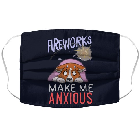 Fireworks Make Me Anxious Accordion Face Mask
