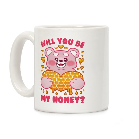 Will You Be My Honey? Coffee Mug