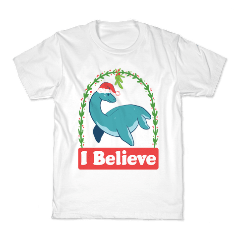 I Believe - Christmas Nessie  Kids T-Shirt