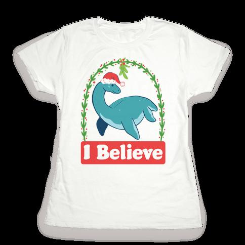 I Believe - Christmas Nessie  Womens T-Shirt