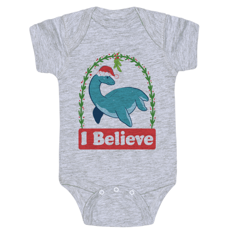 I Believe - Christmas Nessie  Baby Onesy