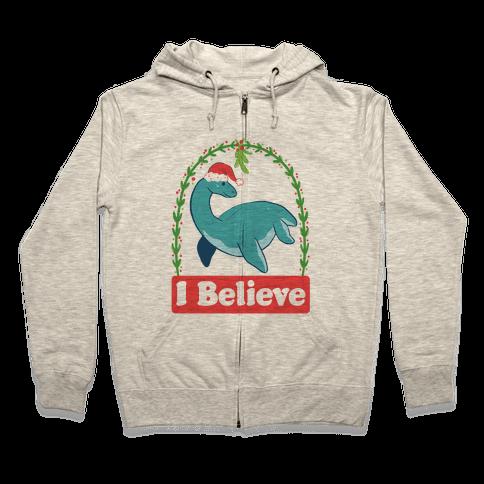 I Believe - Christmas Nessie  Zip Hoodie