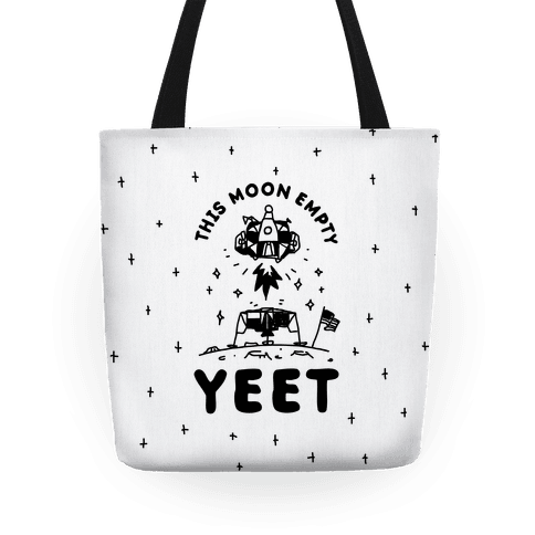 This Moon Empty YEET Tote