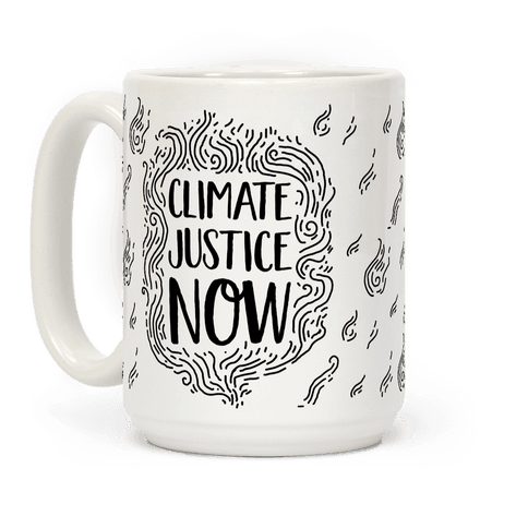 Climate Justice Now Coffee Mug