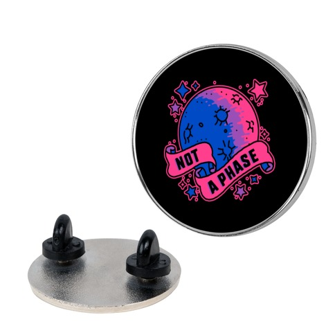 Not a Phase Bi Moon Pin