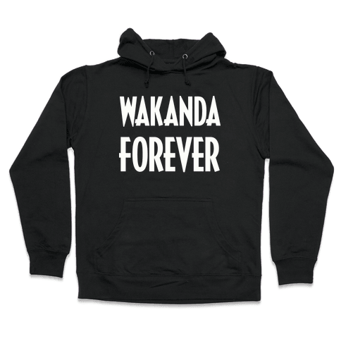 Wakanda Forever Hooded Sweatshirt