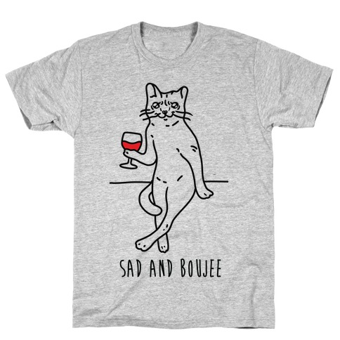 Sad and Boujee Crying Cat T-Shirt