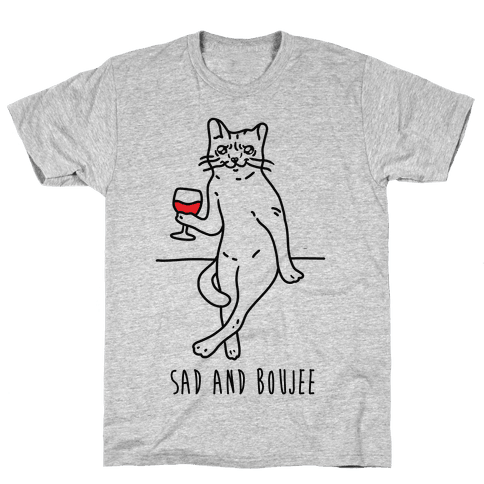Sad and Boujee Crying Cat Mens/Unisex T-Shirt