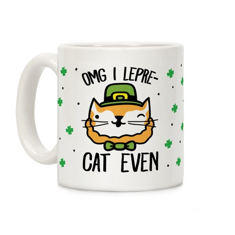 OMG I Lepre-Cat Even Coffee Mug