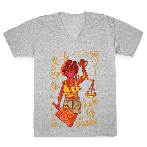 Let Us Tip The Scales of Justice Themis V-Neck Tee Shirt
