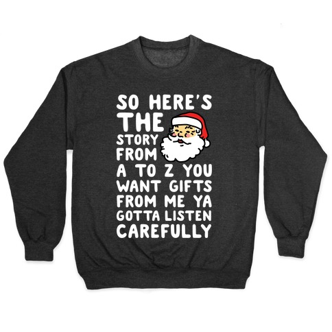 So Here's The Story From A to Z Santa Pullover