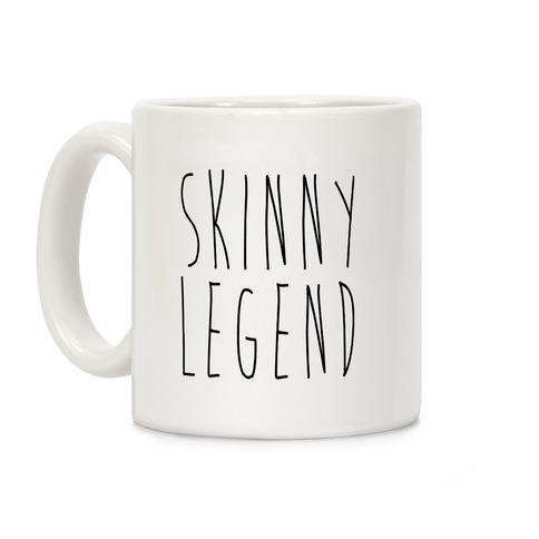 Skinny Legend Coffee Mug