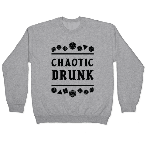 Chaotic Drunk Pullover