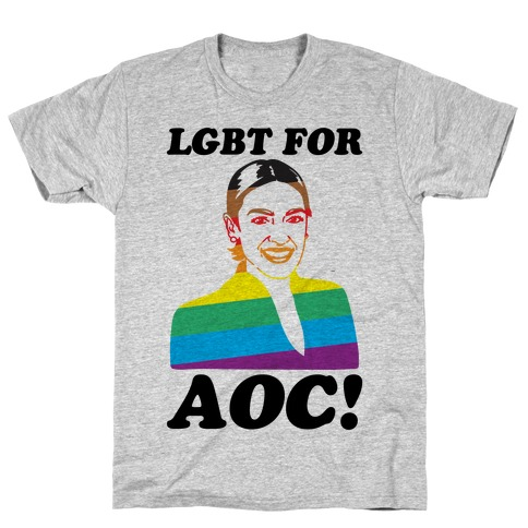 LGBT For AOC T-Shirt
