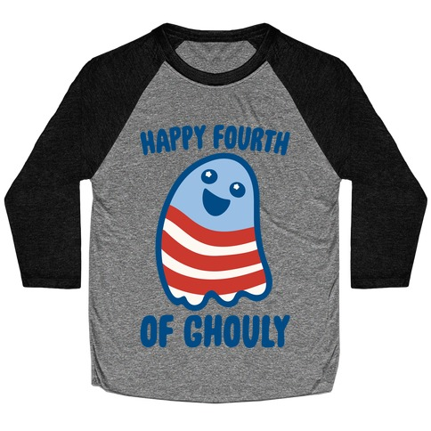 Happy Fourth of Ghouly Baseball Tee