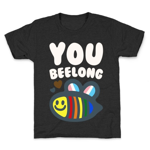 You Beelong Gay Pride White Print Kids T-Shirt