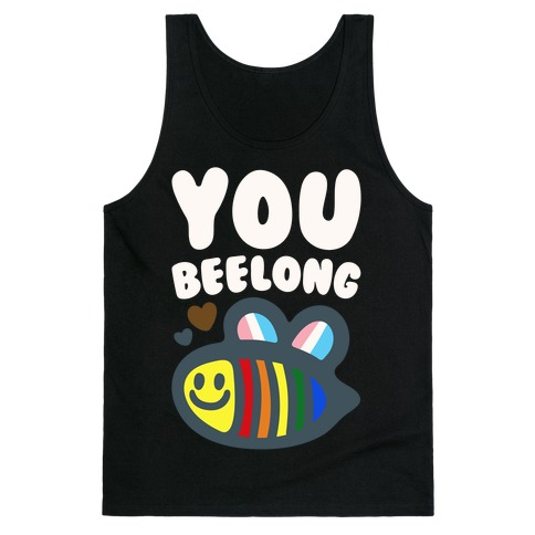 You Beelong Gay Pride White Print Tank Top