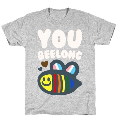 You Beelong Gay Pride White Print T-Shirt