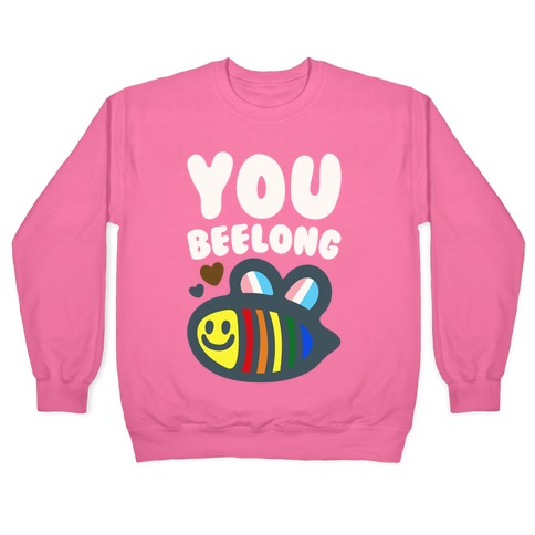 You Beelong Gay Pride White Print Pullover