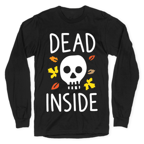 Dead Inside Autumn Skull (White) Long Sleeve T-Shirt