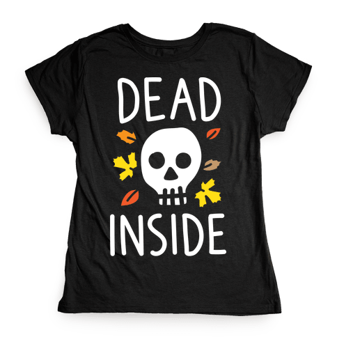 Dead Inside Autumn Skull (White) Womens T-Shirt
