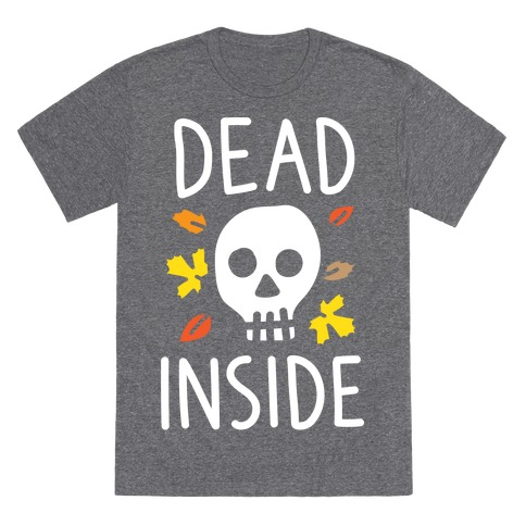 Dead Inside Autumn Skull (White) T-Shirt