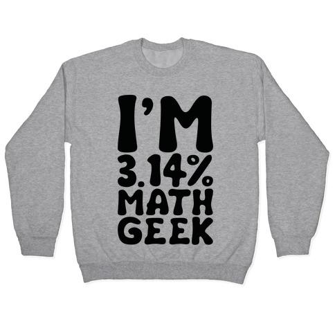 I'm 3.14% Math Geek Pullover