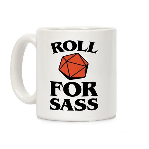 Roll For Sass D & D Parody Coffee Mug