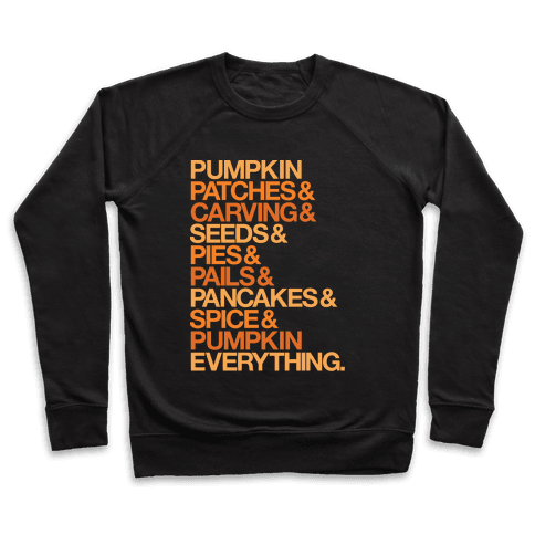Pumpkin Patches & Carving & Pumpkin Everything White Print Pullover