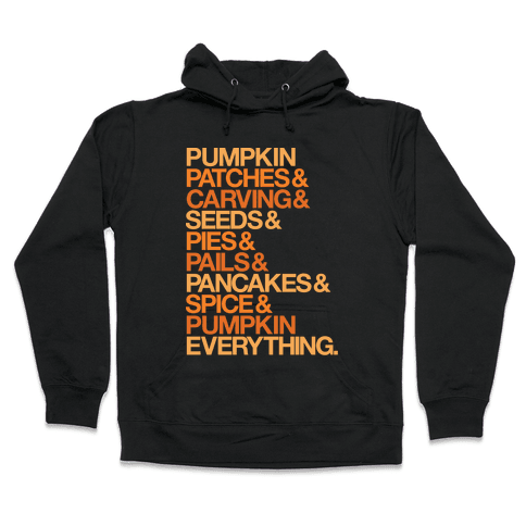 Pumpkin Patches & Carving & Pumpkin Everything White Print Hooded Sweatshirt