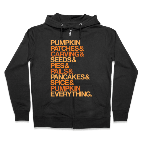 Pumpkin Patches & Carving & Pumpkin Everything White Print Zip Hoodie