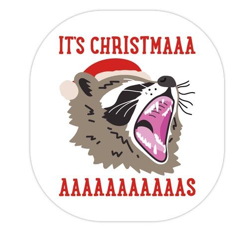 It's Christmas Screaming Raccoon Die Cut Sticker