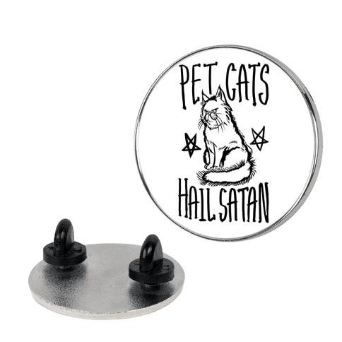 Pet Cats Hail Satan pin