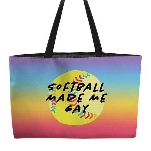 Softball Made Me Gay Weekender Tote