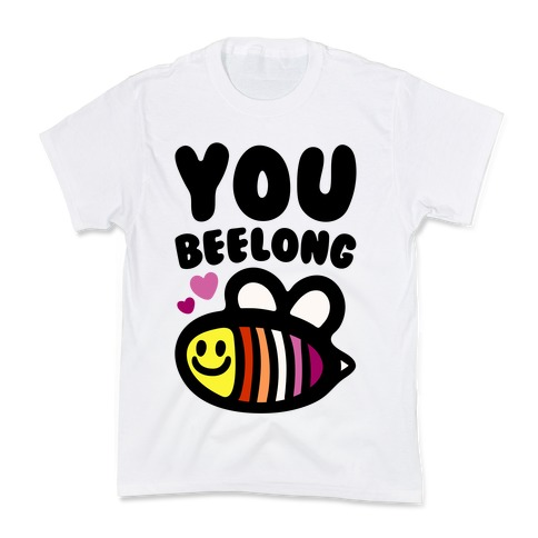 You Belong Lesbian Pride Kids T-Shirt