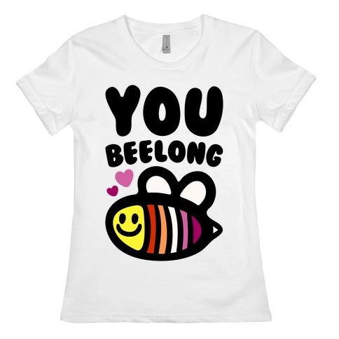You Belong Lesbian Pride Womens T-Shirt