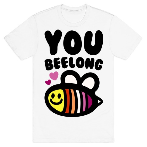 You Belong Lesbian Pride T-Shirt