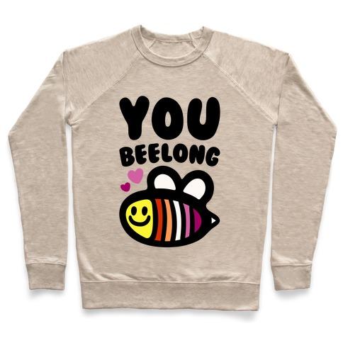 You Belong Lesbian Pride Pullover