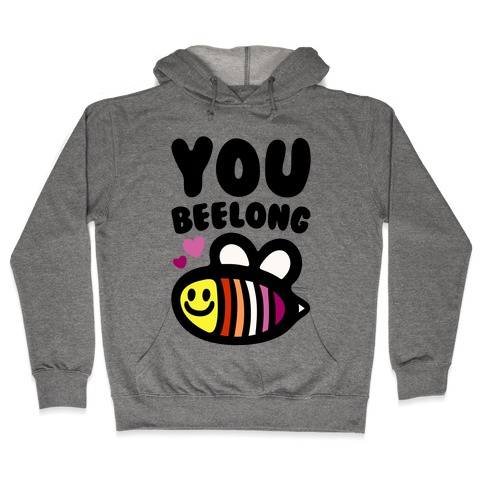 You Belong Lesbian Pride Hooded Sweatshirt