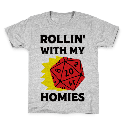 Rollin' With My Homies D&D Kids T-Shirt