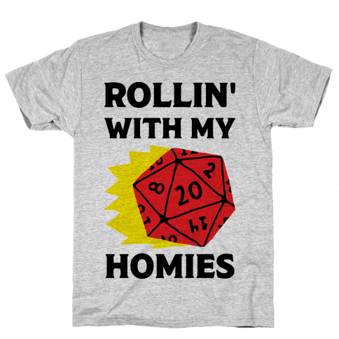 Rollin' With My Homies D&D Mens/Unisex T-Shirt
