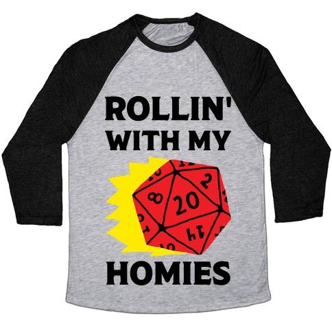 Rollin' With My Homies D&D Baseball Tee